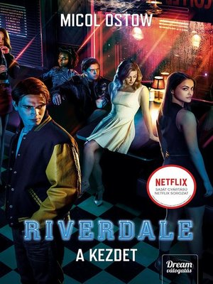 cover image of Riverdale – a kezdet