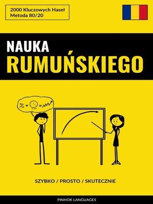 cover image of Nauka Rumuńskiego--Szybko / Prosto / Skutecznie