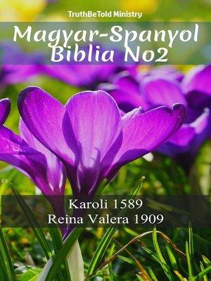 cover image of Magyar-Spanyol Biblia No2