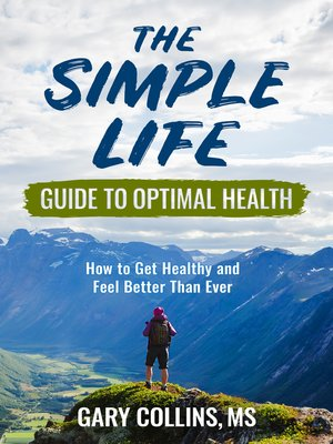 cover image of The Simple Life Guide To Optimal Health