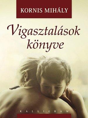 cover image of Vigasztalások könyve