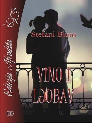 cover image of Vino i ljubav