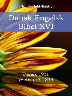 cover image of Dansk Engelsk Bibel XVI
