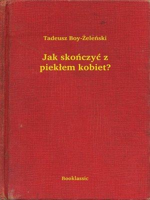 cover image of Jak skończyć z piekłem kobiet?