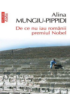 cover image of De ce nu iau românii premiul Nobel
