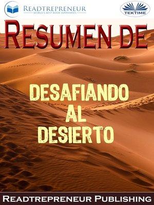 cover image of Resumen De Desafiando Al Desierto