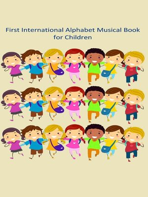 cover image of First International Alphabet Music Book for Children