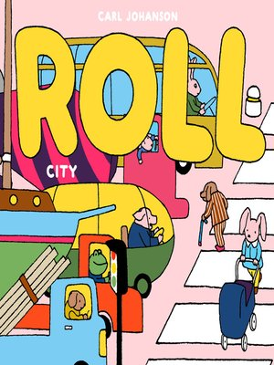 cover image of ROLL The City