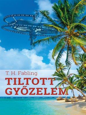 cover image of Tiltott győzelem