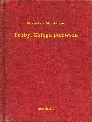 cover image of Próby. Księga pierwsza