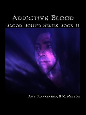 cover image of Addictive Blood (Blood Bound Book 11)