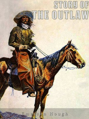 cover image of The Story of the Outlaw