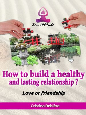 cover image of How to build a healthy and lasting relationship?