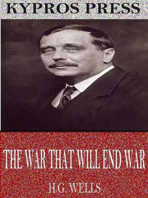 cover image of The War That Will End War