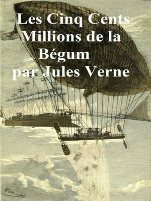 cover image of Les Cinq Cents Millions de Begum