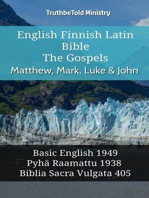 English finnish latin bible the gospels matthew mark luke english finnish latin bible the gospels matthew mark luke john fandeluxe Choice Image