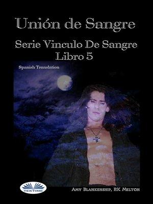 cover image of Unión De Sangre