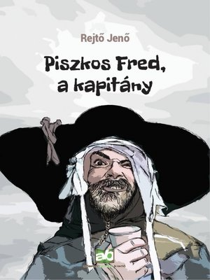 cover image of Piszkos Fred, a kapitány