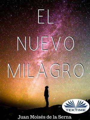 cover image of El Nuevo Milagro