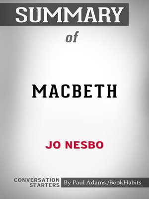 cover image of Summary of Macbeth by Jo Nesbo: Conversation Starters