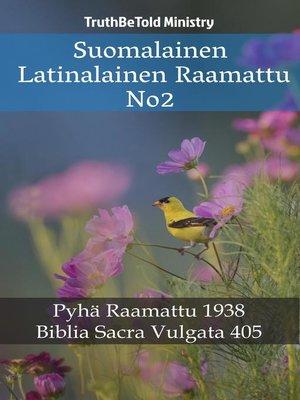cover image of Suomalainen Latinalainen Raamattu No2