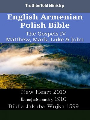 cover image of English Armenian Polish Bible - The Gospels IV - Matthew, Mark, Luke & John