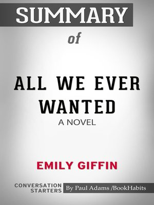 cover image of Summary of All We Ever Wanted: A Novel