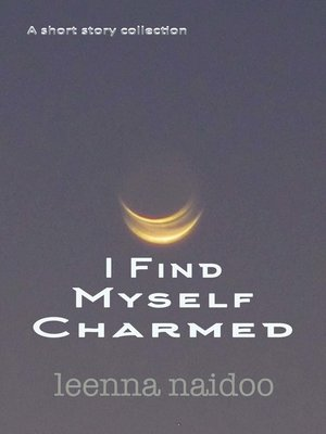 cover image of I Find Myself Charmed
