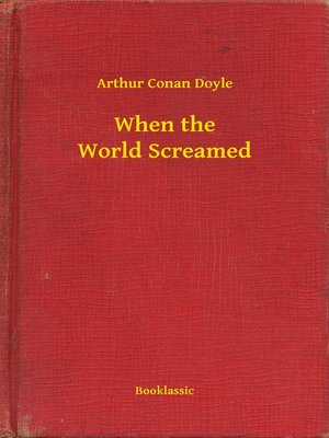 cover image of When the World Screamed