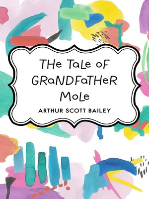 cover image of The Tale of Grandfather Mole