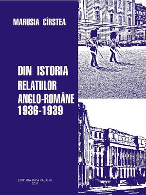 cover image of Din istoria relațiilor anglo-romane 1936-1939