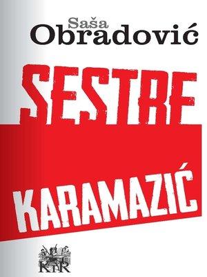 cover image of Sestre Karamazic