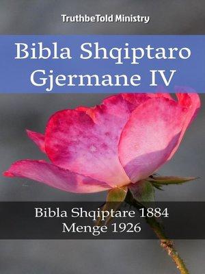 cover image of Bibla Shqiptaro Gjermane IV