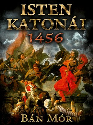 cover image of Isten katonái - 1456