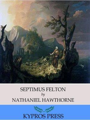 cover image of Septimus Felton