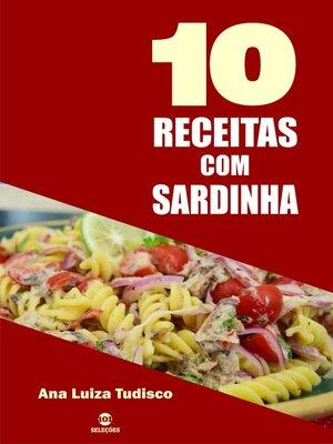 cover image of 10 Receitas com sardinha