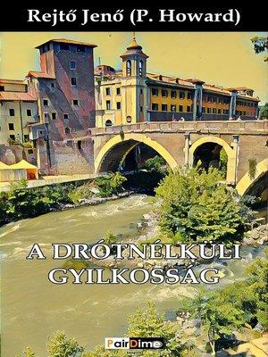 cover image of A drótnélküli gyilkosság