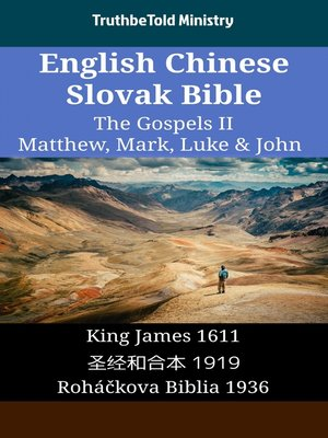 cover image of English Chinese Slovak Bible--The Gospels II--Matthew, Mark, Luke & John