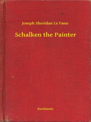 cover image of Schalken the Painter