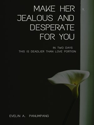 cover image of Make Her Jealous and Desperate for You in Two Days
