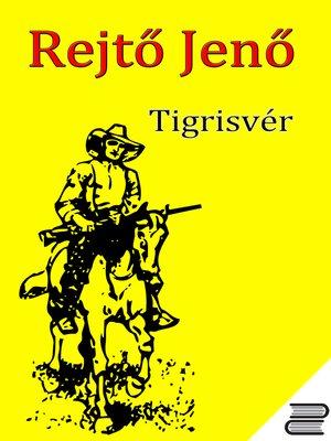 cover image of Tigrisvér