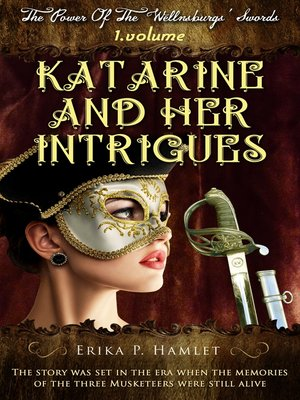cover image of Katarine And Her Intrigues