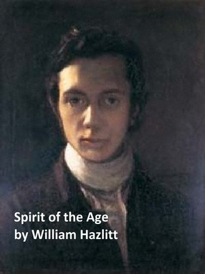 cover image of Spirit of the Age or Contemporary Portraits