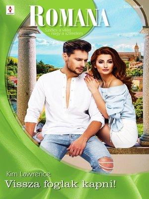 cover image of Vissza foglak kapni!