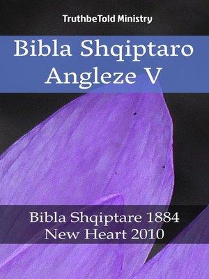 cover image of Bibla Shqiptaro Angleze V