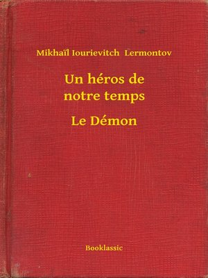 cover image of Un héros de notre temps--Le Démon