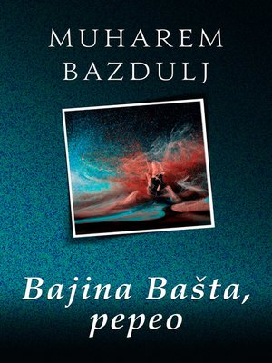 cover image of Bajina Bašta, pepeo