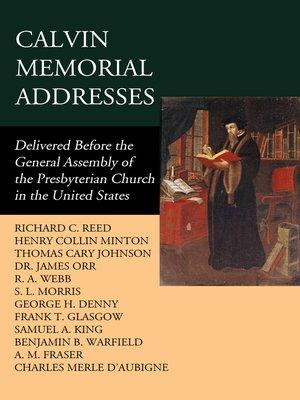 cover image of Calvin Memorial Addresses