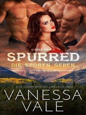 cover image of Spurred--die Sporen geben