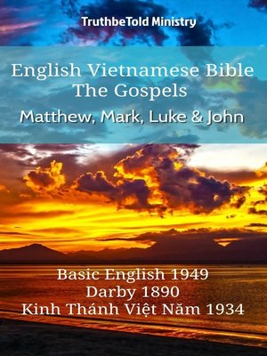cover image of English Vietnamese Bible--The Gospels--Matthew, Mark, Luke and John